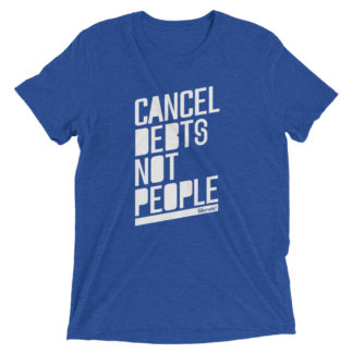 cancel debts not people t-shirt in blue